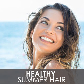 Healthy Summer Hair