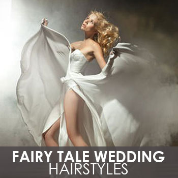 Fairy Tale Wedding Hairstyles