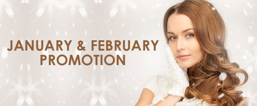 January & February Promotion