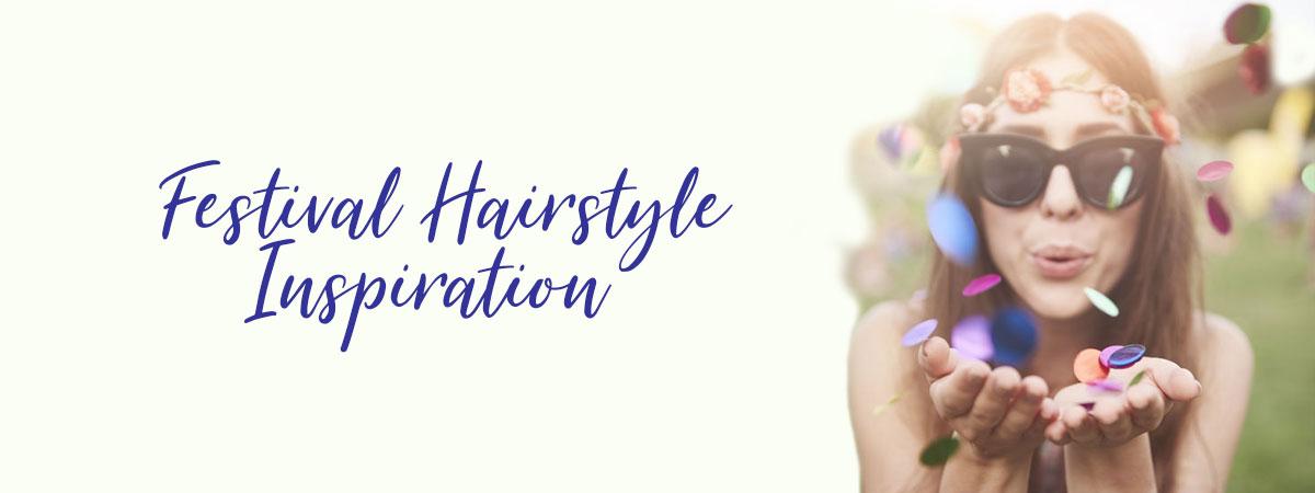 Festival Hairstyle Inspiration, good hairdressers in Bishop's Stortford